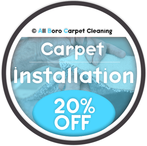 All Boro Carpet Cleaning - Carpet Installation Special